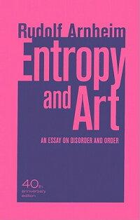 Entropy_and_Art��_An_Essay_on_D