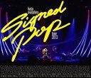 Signed POP TOUR【Blu-ray】 [ 秦基博 ]