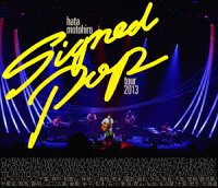 Signed POP TOUR【Blu-ray】