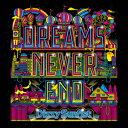 DREAMS NEVER END [ Dizzy Sunfist ]