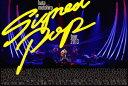 Signed POP TOUR [ 秦基博 ]