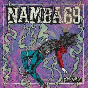 DREAMIN' (CD+DVD) [ NAMBA69 ]