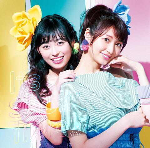 It's Show Time!! (初回限定盤 CD+DVD) [ 福原遥×戸松遥 ]