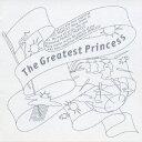 The Greatest Princes [ PRINCESS PRINCESS ]