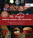 The Perfect Diabetes Comfort Food Collection: 9 Essential Recipes You Need to Create 90 Amazing Comp