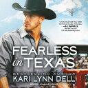 Fearless in Texas FEARLESS IN TEXAS D (Texas Rodeo) [ Kari Lynn Dell ]