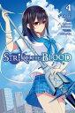 Strike the Blood, Vol. 4 (Mang...