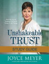 Unshakeable Trust Study Guide: Find the Joy of Trusting God at All Tim...