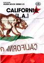 CALIFORNIA「L.A.」