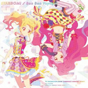 TVアニメ/データカードダス『アイカツスターズ!』2ndシーズンOP/ED主題歌「STARDOM!/Bon Bon Voyage!」 [ AIKATSU☆STARS! ]