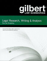Legal Research, Writing & Analysis GILBERT LAW SUMMARIES LEGAL RE ...
