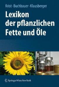 Lexikon_der_Pflanzlichen_Fette