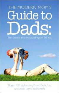 The_Modern_Mom��s_Guide_to_Dads