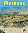 Plateaus PLATEAUS (First Step Nonfiction) [ Sheila Anderson ]