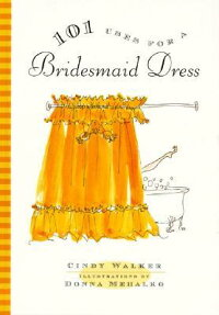 101_Uses_for_a_Bridesmaid_Dres
