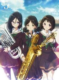 響け!ユーフォニアム 5【Blu-ray】 [ <strong>黒沢ともよ</strong> ]