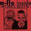 m-flo inside -WORKS BEST 4-(2CD)