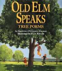 Old_ELM_Speaks��_Tree_Poems