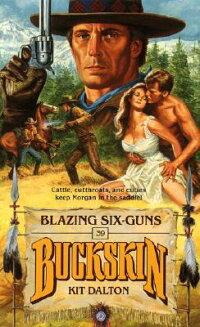 Blazing_Six-Guns