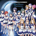 THE IDOLM@STER LIVE THE@TER FORWARD 02 BlueMoon Harmony [ (ゲーム・ミュージック) ]