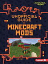 The Unofficial Guide to Minecraft Mods UNOFFICIAL GT MINECRAFT MODS (My Minecraft (Alternator Books (R)))