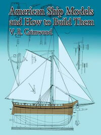 American_Ship_Models_and_How_t