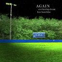 AGAIN everlasting dream 〜映画『アゲイン 28年目の甲子園』オリジナル・サウンド・トラック〜 [ 梁邦彦 ]
