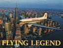 FLYING LEGEND DC-3×徳永克彦×世界一周 [ 徳永 克彦 ]
