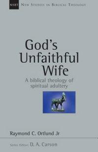 God��s_Unfaithful_Wife��_A_Bibli