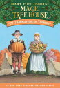 Thanksgiving on Thursday THANKSGIVING ON THURSDAY (Magic Tree House (R)) [ Mary Pope Osborne ]