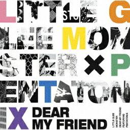 【楽天ブックス限定先着特典】Dear My Friend feat. PENTATONIX(缶バッジ) [ Little Glee Monster ]