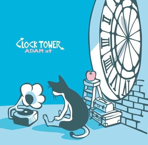 CLOCK TOWER [ ADAM at ]