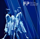 Perfume 7th Tour 2018「FUTURE POP」(通常盤) Perfume
