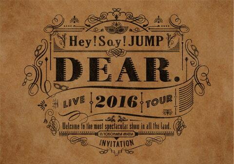 Hey! Say! JUMP LIVE TOUR 2016 DEAR.(DVD 通常盤) [ Hey! Say! JUMP ]