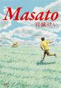 Masato [ 岩城けい ]