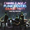 【ポイント5倍】 チャラ♀アゲ♂ PUNK COVERS サマーパーティー