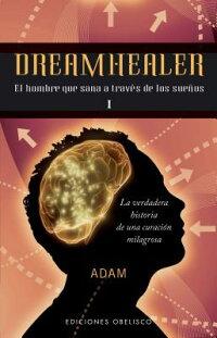 Dreamhealer_I��_El_Hombre_Que_S