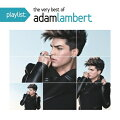 【輸入盤】Playlist: The Very Best Of Adam Lambert