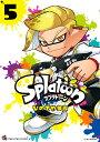 Splatoon 5 (てんとう虫コミックス〔スペシャル〕) [ ひのでや 参吉 ]...