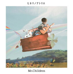 ヒカリノアトリエ [ <strong>Mr.Children</strong> ]