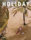 Holiday: The Best Travel Magazine That Ever Was HOLIDAY Pamela Fiori