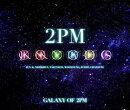 GALAXY OF 2PM ��ѥå����� (�������� CD��2DVD)