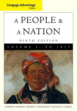 A People and a Nation, Volume I: A History of the United States: To 1877