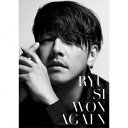 AGAIN (初回限定盤A CD+DVD) リュ シウォン