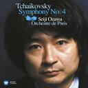 チャイコフスキー:交響曲 第4番 [ 小澤征爾/パリ管弦楽団...