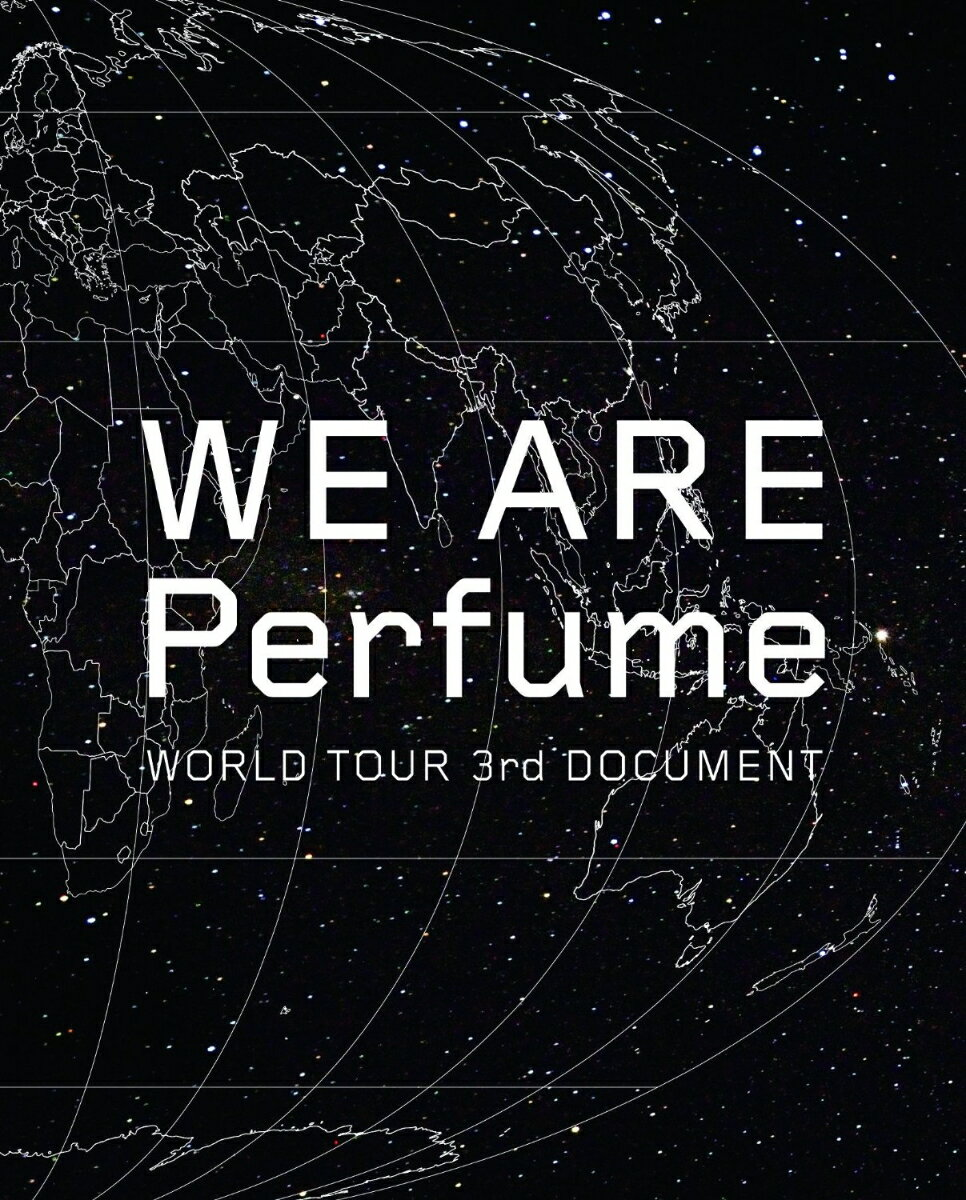 WE ARE Perfume -WORLD TOUR 3rd DOCUMENT【初回限定盤…...:book:18033003