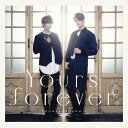 Yours forever (Type-A CD+DVD) [ ユナク&ソンジェ from 超新星 ]