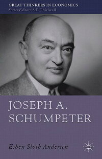 楽天ブックス: Joseph A. Schumpeter: A Theory of Social and
