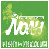 PRO-WRESTLING NOAH::FIGHT for FREEDOM [ (スポーツ曲) ]