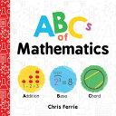 ABCs of Mathematics ABCS OF MATHEMATICS (Baby University)